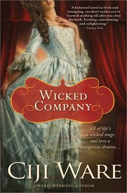 Book Wicked Company by Ciji Ware