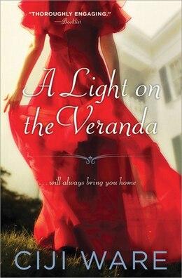 Book A Light On The Veranda by Ciji Ware