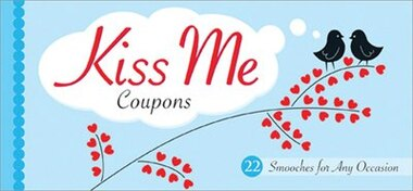 Kiss Me Coupons by Sourcebooks, Inc.