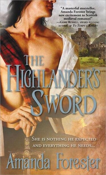 The Highlander's Sword: Highlander's Series, Book one by Amanda Forester