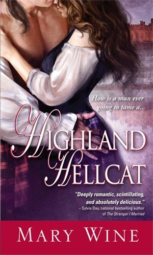 Highland Hellcat: Scottish Highlands Trilogy, Book two by Mary Wine