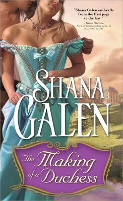 Book The Making Of A Duchess: Making of Trilogy, Book one by Shana Galen