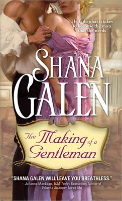 Book The Making Of A Gentleman: Making of Trilogy, Book two by Shana Galen