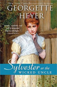 Sylvester: or The Wicked Uncle