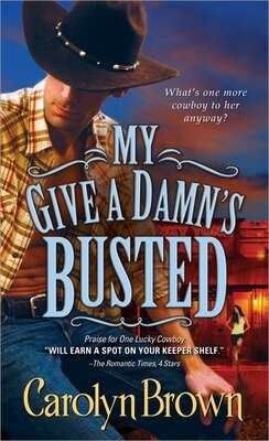 Book My Give a Damn's Busted by Carolyn Brown