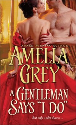 "Book A Gentleman Says ""i Do"" by Amelia Grey"