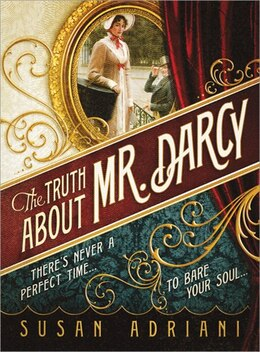 Book Truth about Mr. Darcy by Susan Adriani