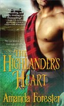 The Highlander's Heart: Highlander's Series, Book two by Amanda Forester