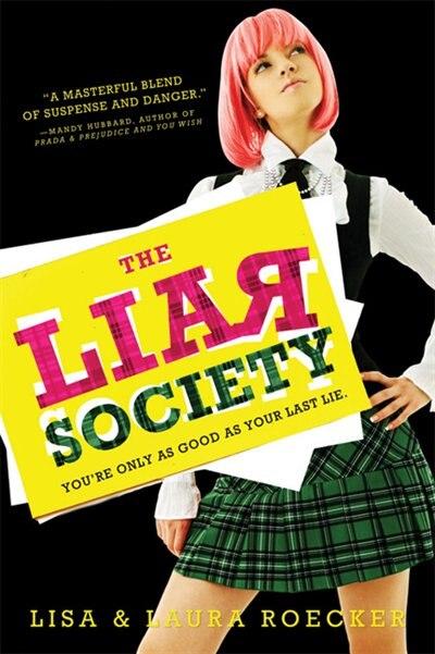 The Liar Society by Lisa Roecker