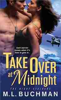 Take Over at Midnight by M. L. Buchman