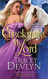 Checkmate, My Lord by Tracey Devlyn