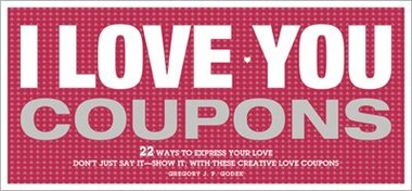 I Love You Coupons de Gregory JP Godek