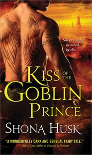 Kiss of the Goblin Prince: Shadowlands series