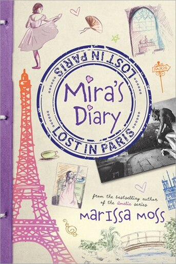 Mira's Diary: Lost in Paris de Marissa Moss