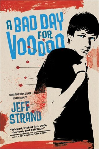 A Bad Day For Voodoo by Jeff Strand