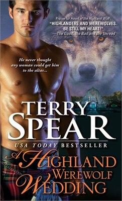 Book A Highland Werewolf Wedding by Terry Spear