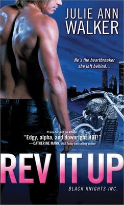 Book Rev it Up: Black Knights Inc. by Julie Ann Walker