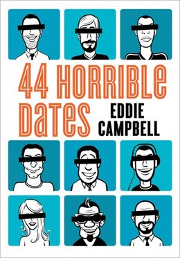Book 44 Horrible Dates by Eddie Campbell