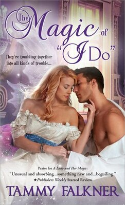 "Book Magic of ""I Do"" by Tammy Falkner"