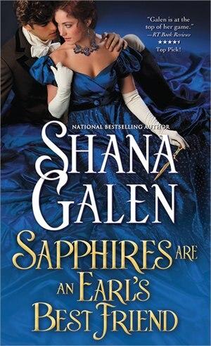 Sapphires Are an Earl's Best Friend by Shana Galen