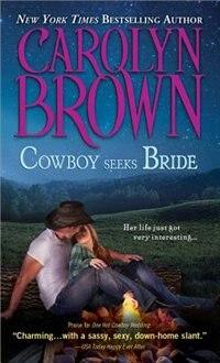 Cowboy Seeks Bride by Carolyn Brown