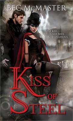 Book Kiss of Steel by Bec Mcmaster