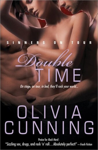 Double Time: Sinners On Tour by Olivia Cunning
