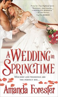 Book A Wedding In Springtime by Amanda Forester