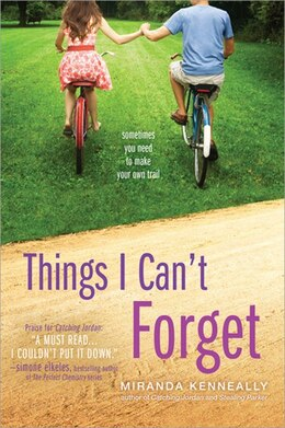 Book Things I Can't Forget by Miranda Kenneally