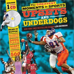 Book Greatest Moments in Sports: Upsets and Underdogs with CD by Len Berman