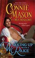 Waking Up With a Rake by Connie Mason