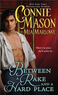 Book Between a Rake and a Hard Place by Connie Mason