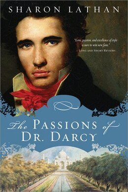 Book The Passions of Dr. Darcy by Sharon Lathan