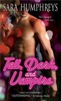 Book Tall, Dark, and Vampire by Sara Humphreys