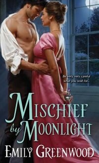 Book Mischief by Moonlight by Emily Greenwood