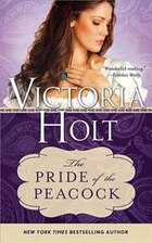 The Pride Of The Peacock: A Captivating And Mysterious Gothic Romance
