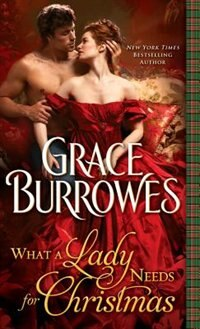 Book What a Lady Needs for Christmas by Grace Burrowes