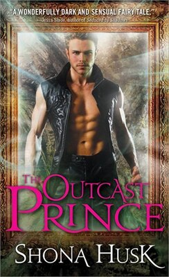 Book The Outcast Prince by Shona Husk