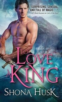 Book To Love a King by Shona Husk