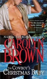 Book The Cowboy's Christmas Baby by Carolyn Brown