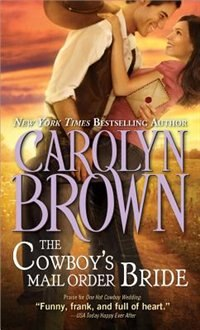 Book The Cowboy's Mail Order Bride by Carolyn Brown