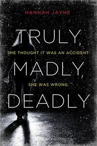 Truly, Madly, Deadly: An Edge-of-your-seat Thriller