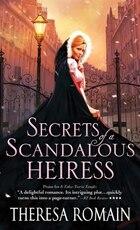 Secrets of a Scandalous Heiress: A Captivating And Hilarious Regency Romance