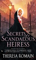 Secrets of a Scandalous Heiress: A Captivating And Hilarious Regency Romance