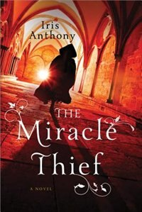 Book The Miracle Thief by Iris Anthony