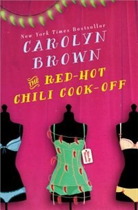 The Red-hot Chili Cookoff by Carolyn Brown
