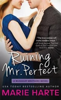 Book Ruining Mr. Perfect: A Hilarious And Scorching Contemporary Romance by Marie Harte