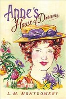 Anne's House of Dreams: Anne of Green Gables series
