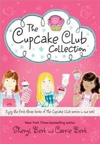 Cupcake Club Box Set: Books 1-3 by Sheryl Berk