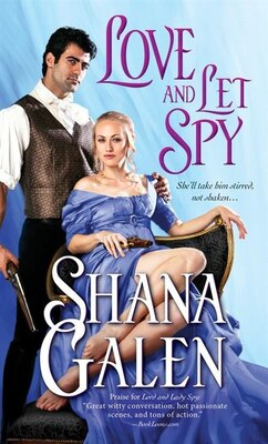 Book Love and Let Spy by Shana Galen